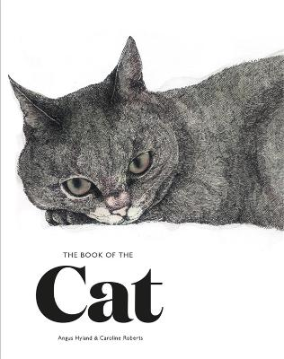 The Book of the Cat by Angus Hyland