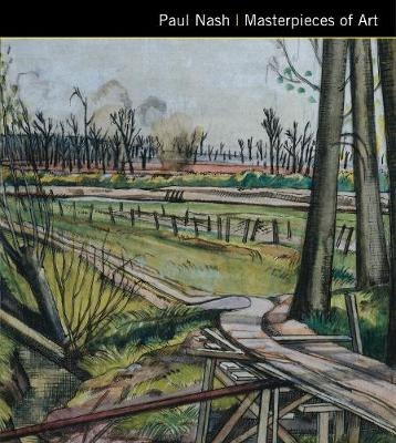 Paul Nash Masterpieces of Art by Flame Tree Studio