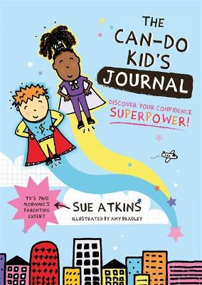 The Can-Do Kid's Journal: Discover Your Confidence Superpower! book