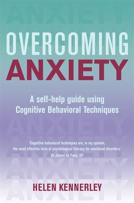 Overcoming Anxiety by Helen Kennerley