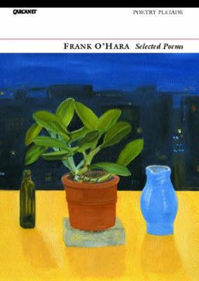 Selected Poems: Frank O'Hara by Frank O'Hara