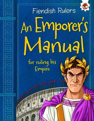 An Emperor's Manual: for ruling his Empire by Catherine Chambers