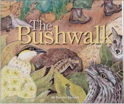 Bushwalk by SANDRA KENDELL