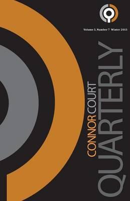 Connor Court Quarterly - Winter 2013 by Brian Coman