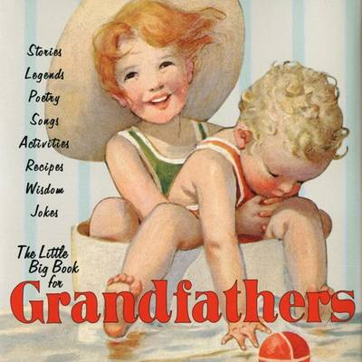 The Little Big Book for Grandfathers by Alice Wong