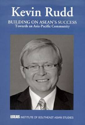 Building on ASEAN's Success by Kevin Rudd