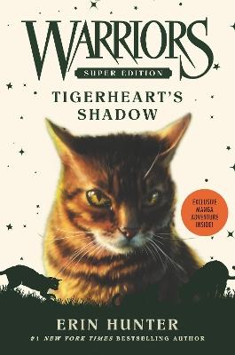 Warriors Super Edition: Tigerheart's Shadow by Erin Hunter