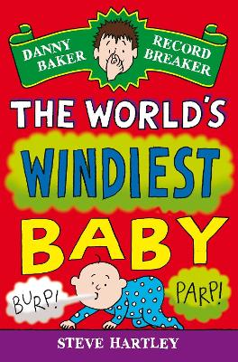 Danny Baker Record Breaker (6): The World's Windiest Baby book