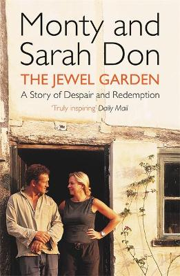 The Jewel Garden by Monty Don