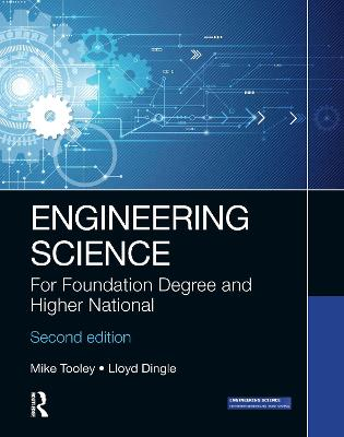 Engineering Science: For Foundation Degree and Higher National book