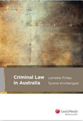 Criminal Law in Australia by Lorraine Finlay