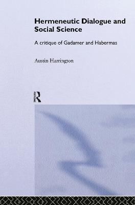 Hermeneutic Dialogue and Social Science book