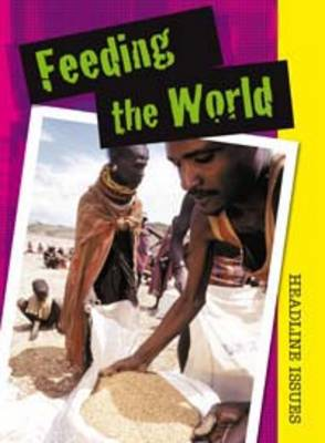 Feeding the World by Sarah Levete