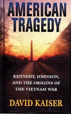 American Tragedy by David E. Kaiser