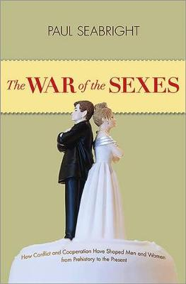 War of the Sexes by Paul Seabright