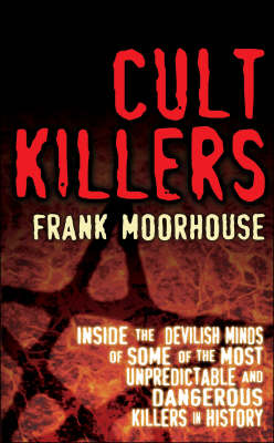 Cult Killers by Frank Moorhouse