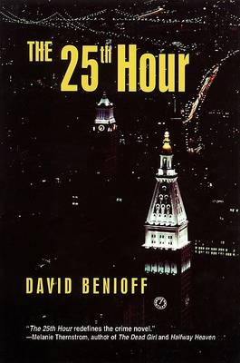 Twenty-Fifth Hour by David Benioff
