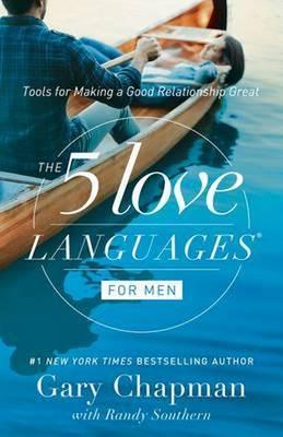 Five Love Languages for Men by Gary D. Chapman