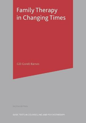 Family Therapy in Changing Times book