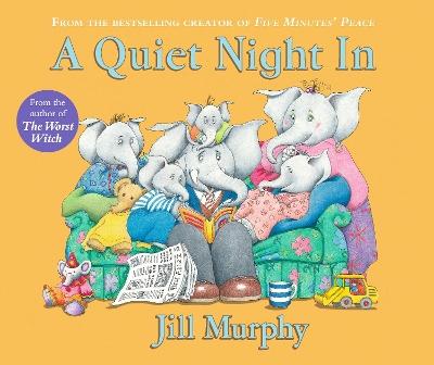 A Quiet Night In by Jill Murphy