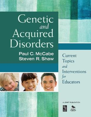 Genetic and Acquired Disorders by Paul C. McCabe