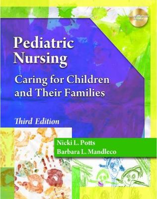 Pediatric Nursing: Caring for Children and Their Families by Barbara Mandleco