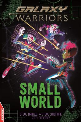 EDGE: Galaxy Warriors: Small World by Steve Barlow