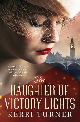 The Daughter of Victory Lights by Kerri Turner