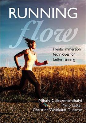 Flow Running by Mihaly Csikszentmihalyi