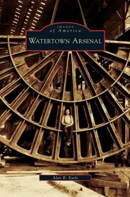 Watertown Arsenal by Alan R Earls