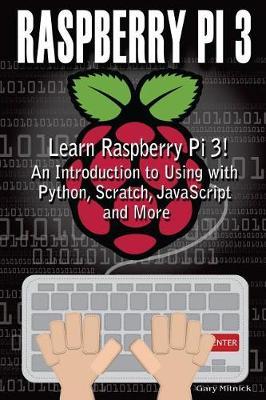 Raspberry Pi 3 by Gary Mitnick