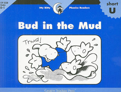 Bud in the Mud by Rozanne Lanczak Williams