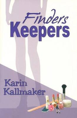 Finders Keepers by Karin Kallmaker