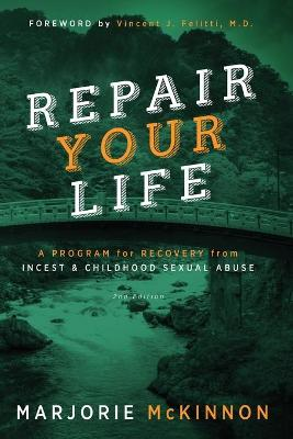Repair Your Life by Marjorie McKinnon
