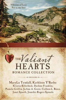 Valiant Hearts Romance Collection by Kristin Billerbeck