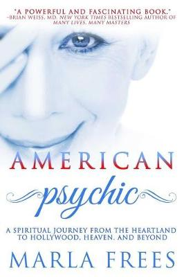 American Psychic by Marla Frees