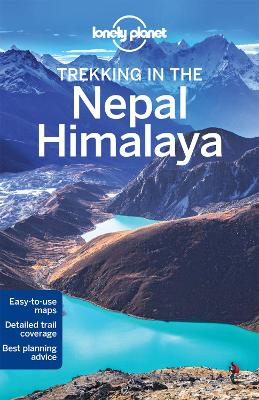 Lonely Planet Trekking in the Nepal Himalaya by Lonely Planet