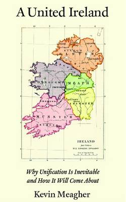 A United Ireland by Kevin Meagher