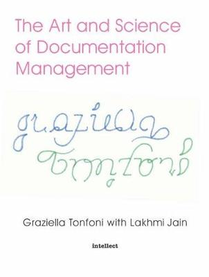 The Art and Science of Documentation Management by Lakhmi Jain