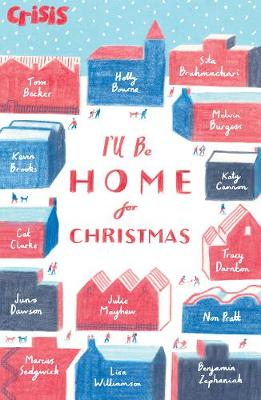 I'll Be Home for Christmas by Various Authors