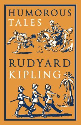 Humorous Tales by Rudyard Kipling