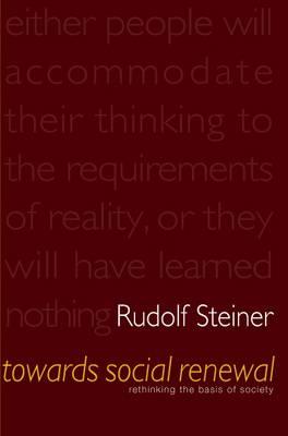 Towards Social Renewal by Rudolf Steiner