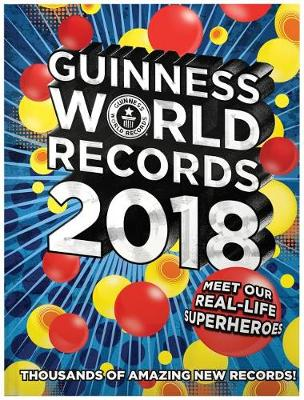 Guinness World Records 2018 by Guinness World Records Limited
