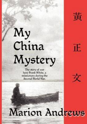 My China Mystery by Marion Andrews