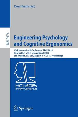Engineering Psychology and Cognitive Ergonomics by Professor Don Harris