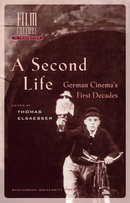 A Second Life by Thomas Elsaesser