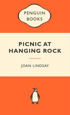 Picnic At Hanging Rock: Australian Children's Classics by Joan Lindsay