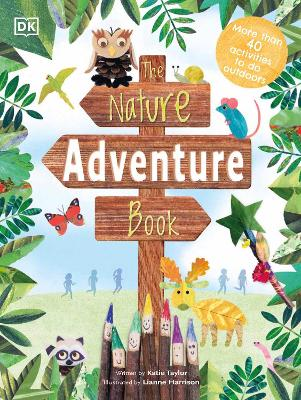 The Nature Adventure Book: 40 activities to do outdoors book