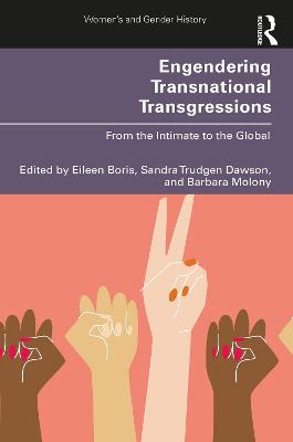 Engendering Transnational Transgressions: From the Intimate to the Global book