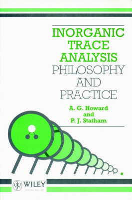 Inorganic Trace Analysis by A. G. Howard